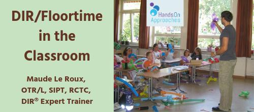 dir floortime in the classroom